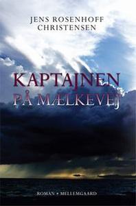 Kaptajnen på Mælkevej (e-bog) af Jens