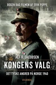 Kongens valg (lydbog) af Alf R. Jacob