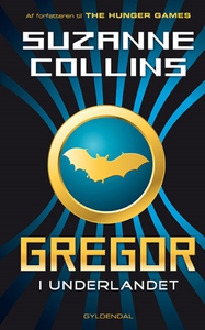 Gregor 1 - Gregor i Underlandet (e-bo