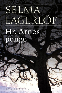 Hr. Arnes penge (e-bog) af Selma Lage