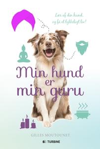 Min hund er min guru (e-bog) af Gille