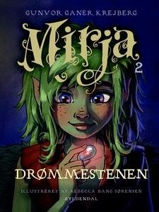Mirja 2 - Drømmestenen (e-bog) af Gun