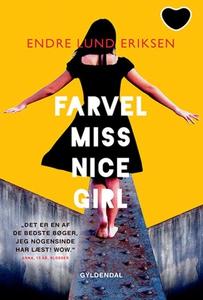Farvel Miss Nice Girl (e-bog) af Endr