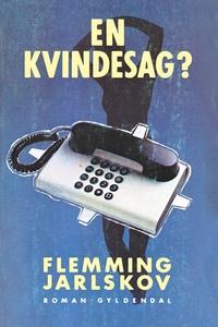 En kvindesag (e-bog) af Flemming Jarl