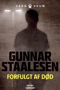 Forfulgt af død (e-bog) af Gunnar Sta