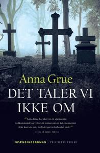 Det taler vi ikke om (e-bog) af Anna