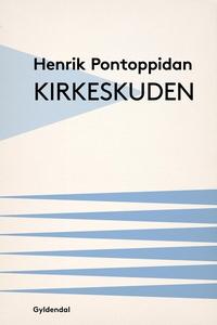 Kirkeskuden (e-bog) af Henrik Pontopp