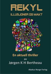 Rekyl , Illusjoner og makt (ebok) av Jørgen K