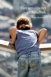 Høysensitivitet - en håndbok (ebok) av Trude