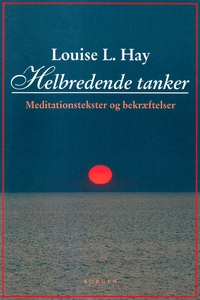 Helbredende tanker (e-bog) af Louise
