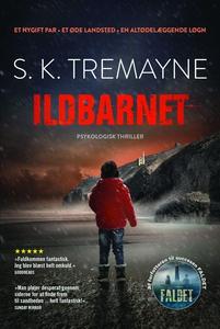 Ildbarnet (e-bog) af S. K. Tremayne,
