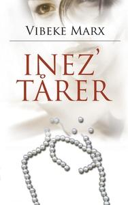 Inez' tårer (lydbog) af Vibeke Marx