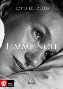 Timme noll (e-bok) av Lotta Lundberg