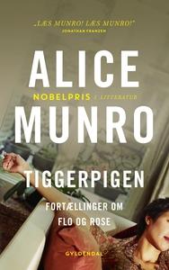 Tiggerpigen (e-bog) af Alice Munro