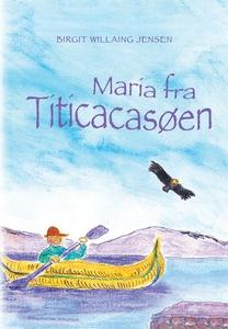 Maria fra Titicacasøen (e-bog) af Bir