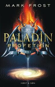 Paladin-profetien (e-bog) af Mark Fro