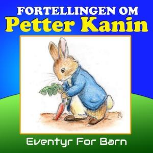 Fortellingen om Petter kanin (lydbok) av Beat