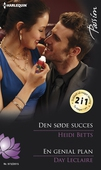 Den søde succes/En genial plan