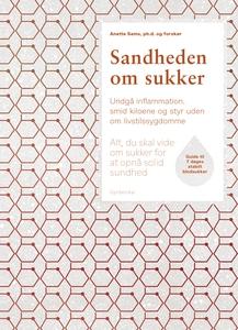 Sandheden om sukker (e-bog) af Anette