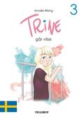Trine #3: Trine går vilse