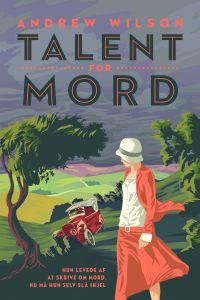 Talent for mord (lydbog) af Andrew Wi