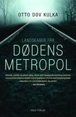 Landskaber fra Dødens metropol