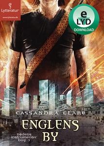 Englens by (lydbog) af Cassandra Clar