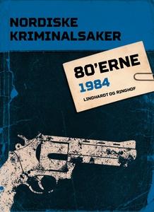 Nordiske Kriminalsaker 1984 (ebok) av Diverse