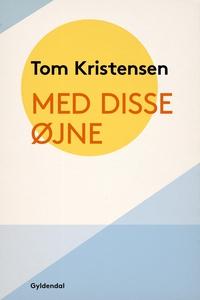Med disse Øjne (e-bog) af Tom Kristen