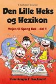 Vejen til Spang Kuk #1: Den Lille Heks og Hexikon