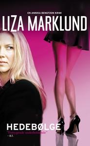 Hedebølge (e-bog) af Liza Marklund