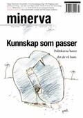 Kunnskap som passer (Minerva 3/2013)