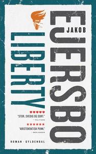Liberty (e-bog) af Jakob Ejersbo
