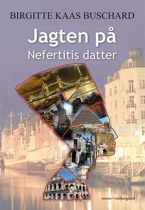 Jagten på Nerfertitis datter (e-bog)