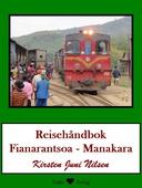 Reisehåndbok Fianarantsoa - Manakara