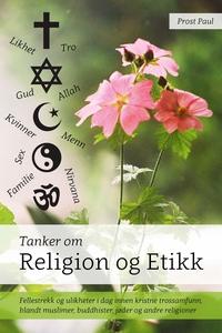 Tanker om religion og etikk (ebok) av Prost P