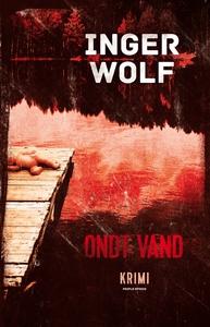 Ondt vand (e-bog) af Inger Wolf