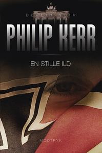 En stille ild (e-bog) af Philip Kerr