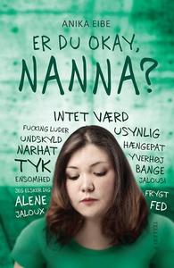 Er du okay, Nanna? (e-bog) af Anika E