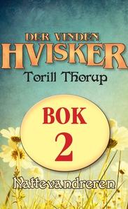Nattevandreren (ebok) av Torill Thorup