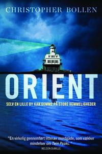 Orient (e-bog) af Christopher Bollen