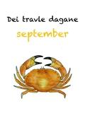 Dei travle dagane - september