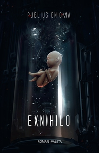 Exnihilo (e-bog) af Publius Enigma