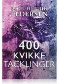 400 KVIKKE TACKLINGER