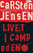 Livet i Camp Eden