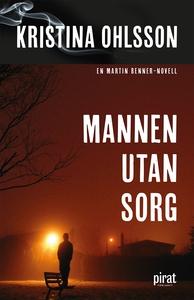 Mannen utan sorg (e-bok) av Kristina Ohlsson