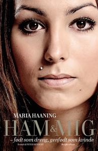 Ham & mig (e-bog) af Maria Haaning, P
