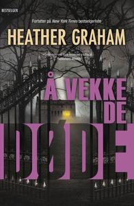 Å vekke de døde (ebok) av Heather Graham