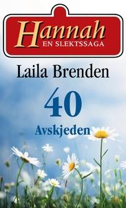 Avskjeden (ebok) av Laila Brenden