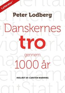 Danskernes tro gennem 1000 år (lydbog